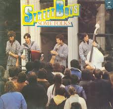 Street Boys - Some Folks LP - VINYL - CD