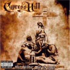 Cypress Hill - Till Death Do Us Part LP - VINYL - CD