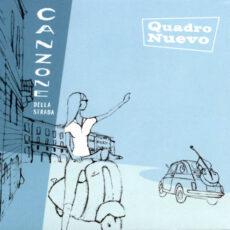Quadro Nuevo - Canzone Della Strada LP - VINYL - CD