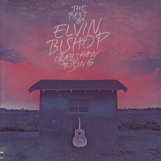 Elvin Bishop - The Best Of Elvin Bishop Crabshaw Rising LP - VINYL - CD