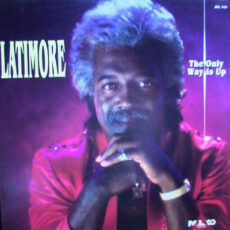 Latimore (2) - The Only Way Is Up LP - VINYL - CD