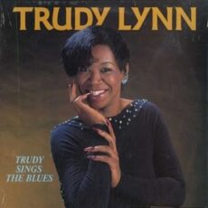 Trudy Lynn - Trudy Sings The Blues LP - VINYL - CD