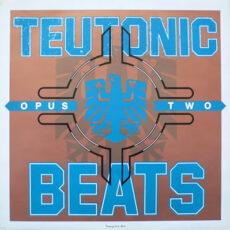 Various - Teutonic Beats: Opus Two LP - VINYL - CD
