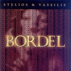 Stelios & Vassilis - Bordel LP - VINYL - CD