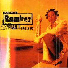 Karen Ramirez - Distant Dreams LP - VINYL - CD