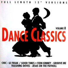 Various - Dance Classics Volume 8 LP - VINYL - CD