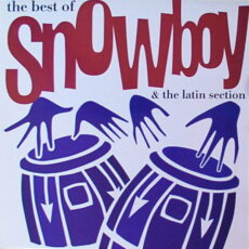 Snowboy & The Latin Section - The Best Of Snowboy & The Latin Section LP - VINYL - CD