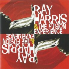 Ray Harris & Fusion Experience, The - Ray Harris & The Fusion Experience LP - VINYL - CD