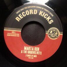 Marta Ren & Groovelvets, The - 2 Kinds Of Men / Summer´s Gone (Didn´t Swim) LP - VINYL - CD
