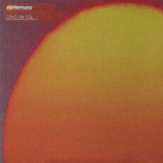 Mr. Hermano - Como Um Sol LP - VINYL - CD