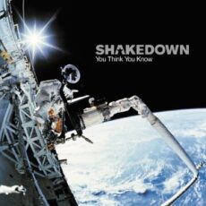 Shakedown - You Think You Know LP - VINYL - CD
