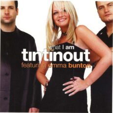Tin Tin Out Featuring Emma Bunton - What I Am LP - VINYL - CD
