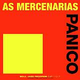 As Mercenárias / Fellini (2) - Panico / Rock Europeu LP - VINYL - CD