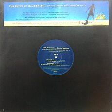 Various - The Sound Of Club Brasil - Limited Edition Vinyl Sampler (Vol. 1) LP - VINYL - CD