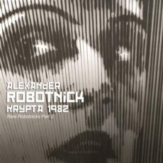Alexander Robotnick - Krypta 1982 (Rare Robotnicks Part 2) LP - VINYL - CD