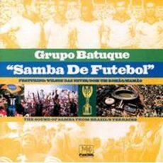 Grupo Batuque - Samba De Futebol LP - VINYL - CD