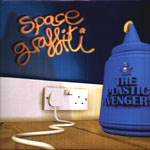 Plastic Avengers, The - Space Graffiti LP - VINYL - CD