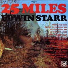 Edwin Starr - 25 Miles LP - VINYL - CD