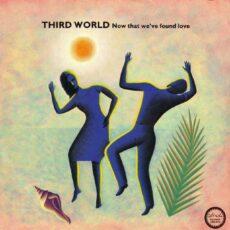 Third World - Now That We've Found Love LP - VINYL - CD