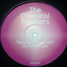 Chemical Brothers, The - Hey Boy Hey Girl (User Friendly Mix) LP - VINYL - CD