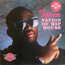 Tyree* - Nation Of Hip House LP - VINYL - CD