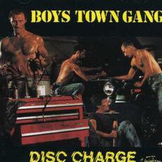 Boys Town Gang - Disc Charge LP - VINYL - CD