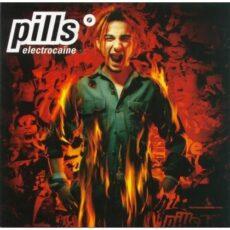 Pills - Electrocaïne LP - VINYL - CD