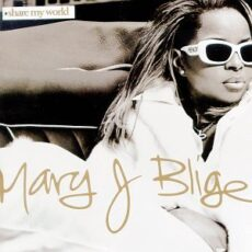 Mary J. Blige - Share My World LP - VINYL - CD