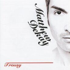 Matthew Dekay - Trousy LP - VINYL - CD