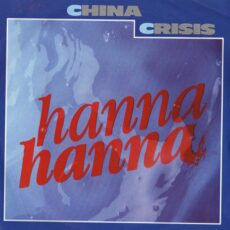 China Crisis - Hanna Hanna LP - VINYL - CD