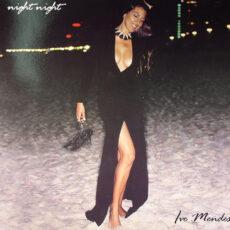Ive Mendes - Night Night LP - VINYL - CD