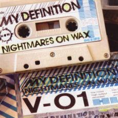 Nightmares On Wax - My Definition LP - VINYL - CD