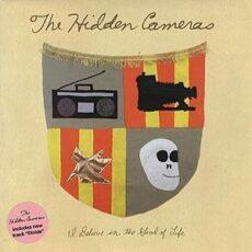 Hidden Cameras, The - I Believe In The Good Of Life LP - VINYL - CD