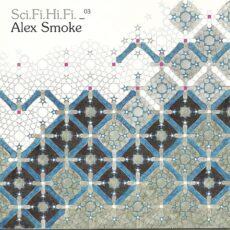 Alex Smoke - Sci.Fi.Hi.Fi. _03 LP - VINYL - CD