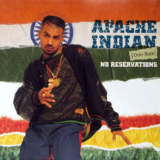 Apache Indian - No Reservations LP - VINYL - CD