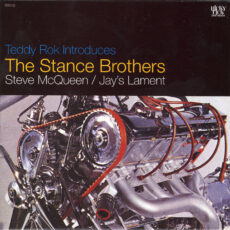 Teddy Rok Introduces Stance Brothers, The - Steve McQueen / Jay's Lament LP - VINYL - CD