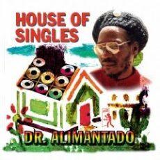 Doctor Alimantado* - House Of Singles LP - VINYL - CD