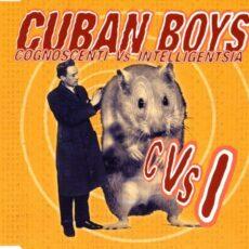Cuban Boys - Cognoscenti Vs. Intelligentsia LP - VINYL - CD