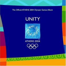Various - Unity - The Official Athens 2004 Olympic Games Album LP - VINYL - CD