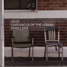 ADJD - Chronicle Of The Urban Dwellers LP - VINYL - CD