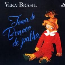 Véra Brasil - Tema Do Boneco De Palha LP - VINYL - CD