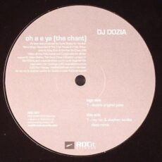 DJ Dozia - Oh A E Ya (The Chant) LP - VINYL - CD